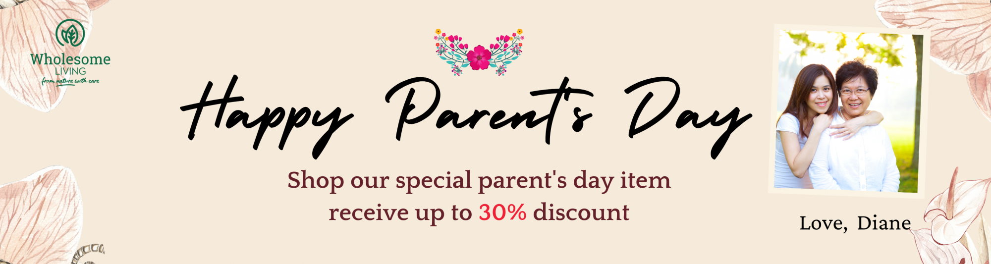 Wholesome Living Parent's Day Special